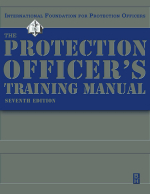 The Protection Officer Training Manual - IFPO