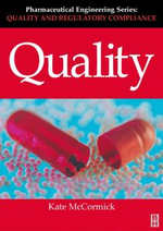 Quality (Pharmaceutical Engineering Series) - Kate McCormick