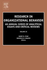Research in Organizational Behavior : An Annual Series of Analytical Essays and Critical Reviews