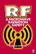 RF and Microwave Radiation Safety - Ronald Kitchen
