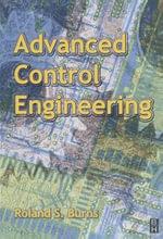 Advanced Control Engineering - Roland Burns