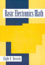 Basic Electronics Math - Clyde Herrick