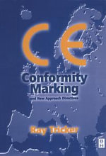 CE Conformity Marking : and New Approach Directives - Ray Tricker