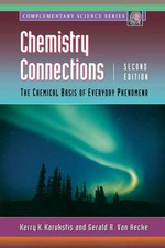 Chemistry Connections : The Chemical Basis of Everyday Phenomena - Kerry K. Karukstis