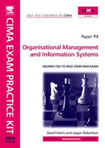 CIMA Exam Practice Kit Organisational Management and Information Systems - Jaspar Robertson