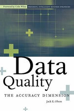 Data Quality : The Accuracy Dimension - Jack E. Olson