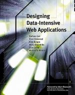 Designing Data-Intensive Web Applications : Designing data-intensive Web applications - Stefano Ceri