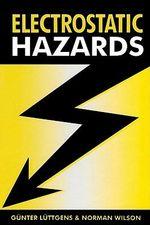 Electrostatic Hazards - Günter Luttgens