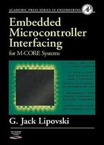 Embedded Microcontroller Interfacing for M-COR ® Systems - G. Jack Lipovski