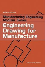 Engineering Drawing for Manufacture - Brian Griffiths