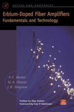 Erbium-Doped Fiber Amplifiers : Fundamentals and Technology - Philippe M. Becker