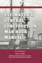 Estimator's General Construction Manhour Manual - John S. Page