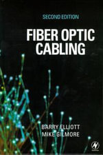 Fiber Optic Cabling - Barry Elliott