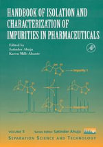 Handbook of Isolation and Characterization of Impurities in Pharmaceuticals - Satinder Ahuja