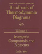 Handbook of Thermodynamic Diagrams, Volume 4 : Inorganic Compounds and Elements - Carl L. Yaws