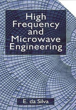 High Frequency and Microwave Engineering - Ed da Silva