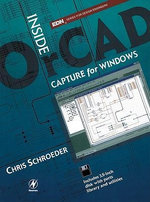 Inside OrCAD Capture for Windows - Chris Schroeder