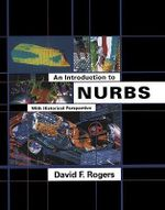 An Introduction to NURBS : With Historical Perspective - David F. Rogers