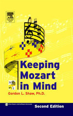 Keeping Mozart in Mind - Gordon L. Shaw