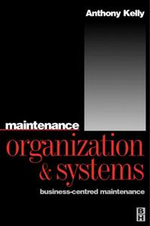 Maintenance Organization and Systems - Anthony Kelly