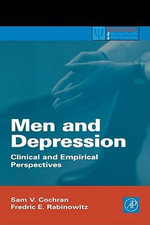 Men and Depression : Clinical and Empirical Perspectives - Sam V. Cochran