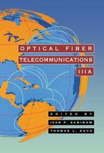 Optical Fiber Telecommunications IIIA - Thomas L. Koch