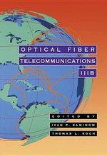 Optical Fiber Telecommunications IIIB - Thomas L. Koch