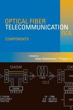 Optical Fiber Telecommunications IV-A : Components