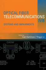 Optical Fiber Telecommunications IV-B : Systems and Impairments