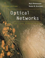 Optical Networks : A Practical Perspective, Second Edition - Rajiv Ramaswami
