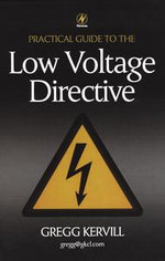Practical Guide to Low Voltage Directive - Gregg Kervill