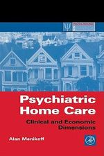 Psychiatric Home Care : Clinical and Economic Dimensions