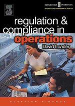 Regulation and Compliance in Operations - David Loader
