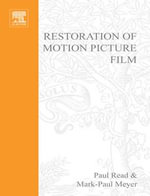 Restoration of Motion Picture Film - Paul Read