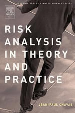 Risk Analysis in Theory and Practice - Jean-Paul Chavas