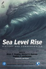 Sea Level Rise : History and Consequences