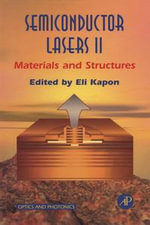 Semiconductor Lasers II : Materials and Structures - Eli Kapon