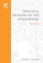 Spectral Imaging of the Atmosphere - Gordon G. Shepherd