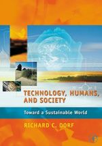 Technology, Humans, and Society : Toward a Sustainable World