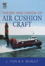 Theory & Design of Air Cushion Craft - Liang Yun