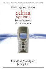 Third Generation CDMA Systems for Enhanced Data Services - Giridhar D. Mandyam