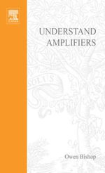 Understand Amplifiers - Owen Bishop