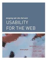 Usability for the Web : Designing Web Sites that Work - Tom Brinck