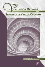 Valuation Methods and Shareholder Value Creation - Pablo Fernandez
