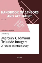 Mercury Cadmium Telluride Imagers : A Patent-oriented Survey - A.C. Onshage