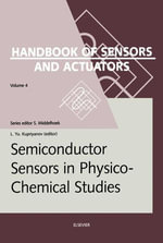 Semiconductor Sensors in Physico-Chemical Studies : Translated from Russian by V.Yu. Vetrov