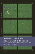 Aluminium and Alzheimer's Disease : The science that describes the link - C. Exley