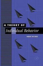 A Theory of Individual Behavior - Robert Wichers