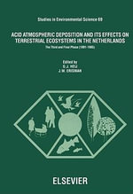 Acid Atmospheric Deposition and its Effects on Terrestrial Ecosystems in The Netherlands : The Third and Final Phase (1991-1995)