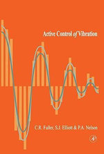 Active Control of Vibration - Christopher C. Fuller